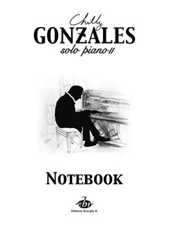 Chilly Gonzales: Solo Piano II - Notebook Books | Piano