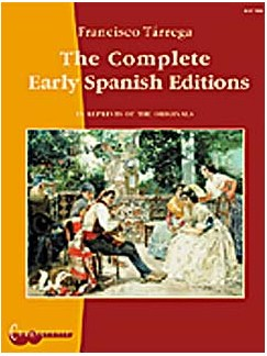 Francisco Tárrega: The Complete Early Spanish Editions Books | Guitar