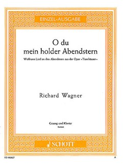 Richard Wagner: O Du Mein Holder Abendstern (Baritone/Piano) Books   Baritone Voice, Piano Accompaniment