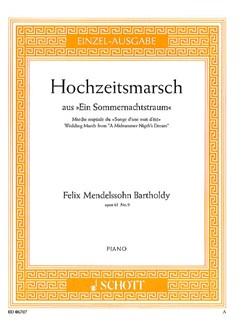 Felix Mendelssohn: Wedding March (A Midsummer Night's Dream) Op.61 No.9 Books | Piano