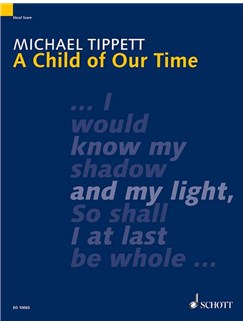 Michael Tippett: A Child Of Our Time Books | SATB, Piano Accompaniment