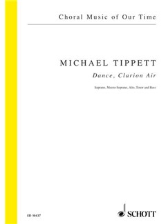 Sir Michael Tippett: Dance, Clarion Air Books | SATB