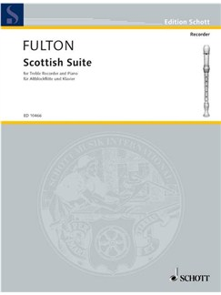 Fulton; Scottish Suite for Treble Recorder and Piano Books | Keyboard, Piano, Alto (Treble) Recorder