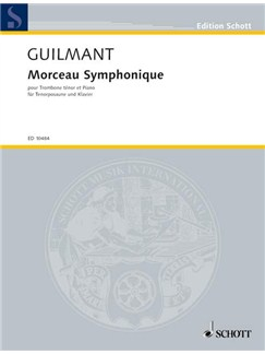 Felix Alexandre Guilmant: Morceau Symphonique Books | Tenor Trombone, Piano Accompaniment