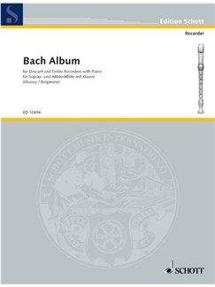 Bach Album for Descant and Treble Recorders with Piano Books | Soprano (Descant) Recorder, Alto (Treble) Recorder