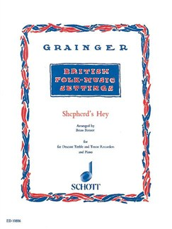Grainger; Sherherd's Hey, for Descant, Treble and Tenor Recorders, and Piano Books | Keyboard, Piano, Recorder Ensemble