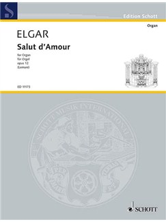 Edward Elgar: Salut D'Amour (Organ) Books | Organ