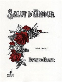 Edward Elgar: Salut D'Amour (Violin And Piano) Books | Violin, Piano Accompaniment