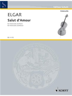 Edward Elgar: Salut D'Amour (Cello) Books | Cello, Piano Accompaniment