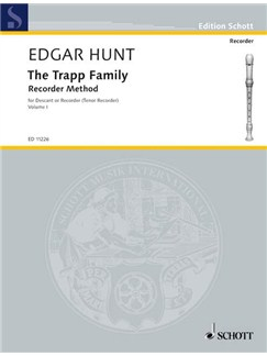 Hunt; The Trapp Family Recorder Method, Volume 1 Books | Soprano (Descant) Recorder, Tenor Recorder