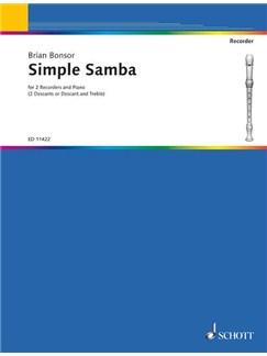 Simple Samba 2 Des Or Tre Pno Books | Recorder (Duet), Piano Accompaniment (Duet)