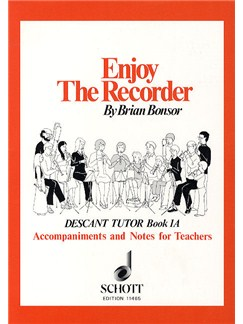 Brian Bonsor: Enjoy The Recorder - Descant Tutor Book 1A Books | Recorder, Piano Accompaniment
