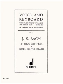 J.S. Bach: If Thou Art Near And Come, Gentle Death Books | High Voice, Piano