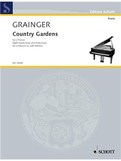 Percy Grainger: Country Gardens (2 Pianos, 8 Hands) Books | Two Pianos