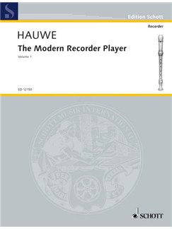 Hauwe: The Modern Recorder Player, Volume 1 Books | Alto (Treble) Recorder