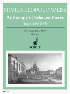 Silvius Leopold Weiss: Anthology Of Selected Pieces Books | Guitar