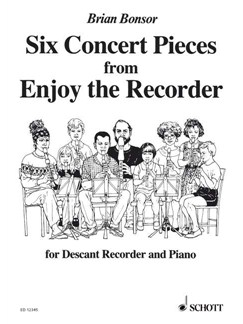 Bonsor; Six Easy Concert Pieces from Enjoy the Recorder, for Descant Recorder and Piano Books | Keyboard, Piano, Soprano (Descant) Recorder