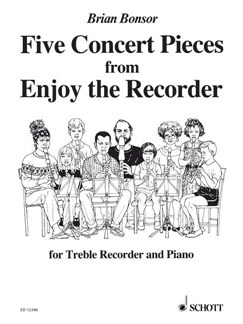 Bonsor; Five Concert Pieces from Enjoy the Recorder, for Treble Recorder and Piano Books | Keyboard, Piano, Alto (Treble) Recorder