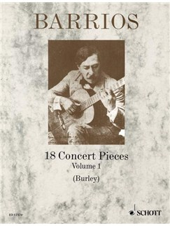 Agustin Barrios: 18 Concert Pieces Volume 1 Books | Guitar