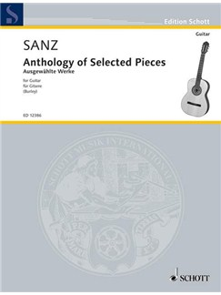 Gaspar Sanz: Anthology Of Selected Pieces For Guitar Books | Guitar