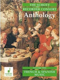 The Schott Recorder Consort Anthology; French & Spanish Music (Volume 2) Books | Recorder Ensemble