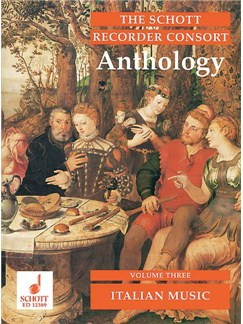 The Schott Recorder Consort Anthology; Italian Music (Volume 3) Books | Recorder Ensemble