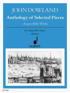 John Dowland: Anthology Of Selected Pieces (Guitar) Books | Guitar