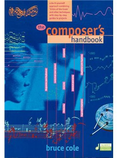 Bruce Cole: The Composer's Handbook Books |
