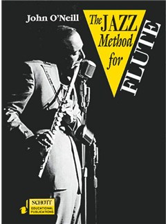 John O'Neill: The Jazz Method For Flute Books and CDs | Flute