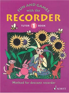 Fun And Games With The Recorder: Descant Tutor Book One Books | Soprano (Descant) Recorder