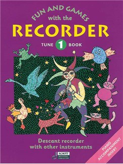 Fun And Games With The Recorder: Descant Tune Book 1 Books | Recorder