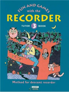 Fun And Games With The Recorder: Tutor Book 3 Books | Soprano (Descant) Recorder