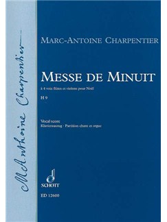 Marc-Antoine Charpentier: Messe De Minuit Books | SATB, Flute, Violin, Organ Accompaniment, Continuo