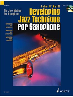 John O'Neill: Developing Jazz Technique For Saxophone Books and CDs | Tenor Saxophone