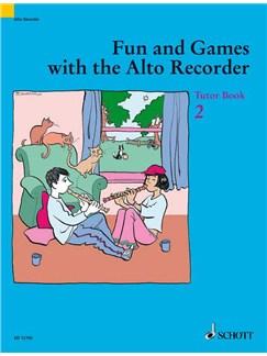 Fun And Games With The Alto Recorder: Tutor Book 2 Books | Alto (Treble) Recorder