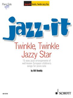 Bill Readdy: Jazz-It - Twinkle, Twinkle, Jazzy Star Books | Piano