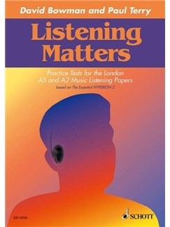 David Bowman And Paul Terry: Listening Matters - Practice Tests For The London AS And A2 Music Listening Papers Books | All Instruments