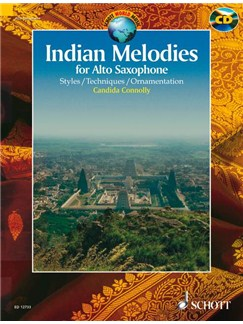 Candida Connolly: Indian Melodies For Alto Saxophone Books and CDs | Alto Saxophone