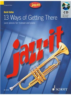 David Cullen: 13 Ways Of Getting There Books and CDs | Trumpet, Piano Accompaniment