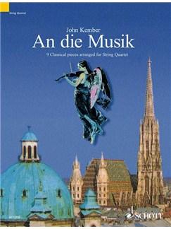 John Keber: An Die Musik Books | String Quartet