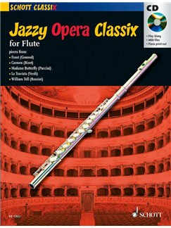 Jazzy Opera Classix - Flute Books and CDs | Flute