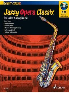 Jazzy Opera Classix - Alto Saxophone Books and CDs | Alto Saxophone
