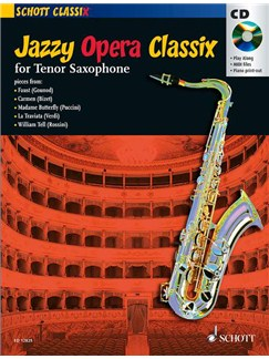 Jazzy Opera Classix - Tenor Saxophone Books and CDs | Tenor Saxophone