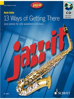 David Cullen: 13 Ways Of Getting There (Alto Saxophone) Books and CDs | Alto Saxophone, Piano Accompaniment