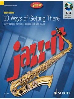 David Cullen: 13 Ways Of Getting There (Tenor Saxophone) Books and CDs | Tenor Saxophone, Piano Accompaniment