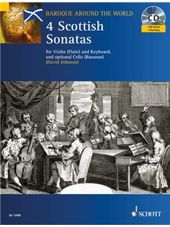 Four Scottish Sonatas Books and CDs | Flute (or Violin or Oboe) and Keyboard with optional Cello (or Bassoon)