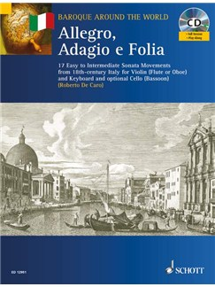 Allegro, Adagio E Folia Books and CDs | Flute (or Violin or Oboe) and Keyboard with optional Cello (or Bassoon)
