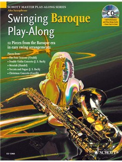 Swinging Baroque Play-Along (Alto Saxophone) Books and CDs | Alto Saxophone