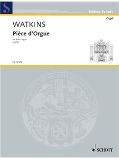 Huw Watkins: Piece D'Orgue Books   Organ
