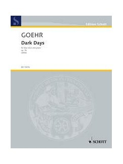 Alexander Goehr: Dark Days Op.76 Books | Low Voice, Piano Accompaniment